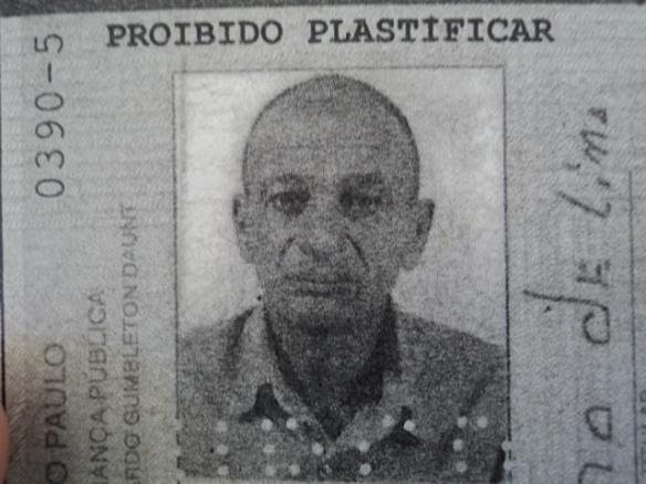 Paulo Cicero de Lima: - Fiz uma fogueira na estrada, assei a carne e comi...